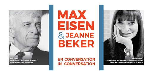 Max Eisen en conversation avec/in conversation with Jeanne Beker