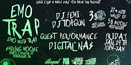 EMO TRAP w/ Special Guest Digital Nas