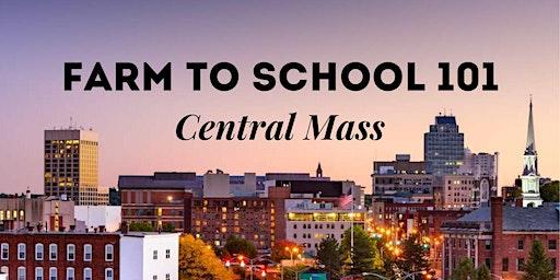 Farm to School 101: Central Mass