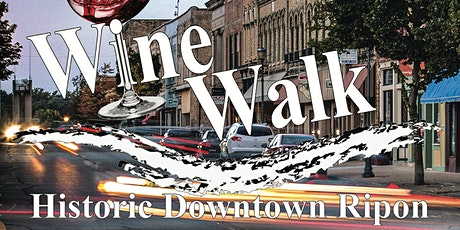 Downtown Ripon Summer WineWalk tickets