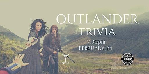 Outlander Trivia - Feb 24, 7:30pm - Saskatoon Hudson's