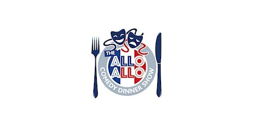 'Allo 'Allo! Comedy Dining Night