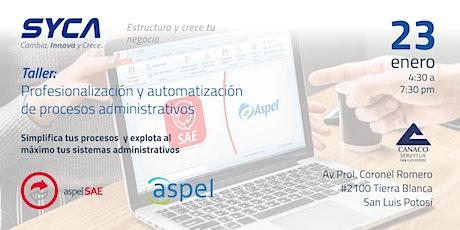 Profesionalización y automatización de procesos administrativos entradas