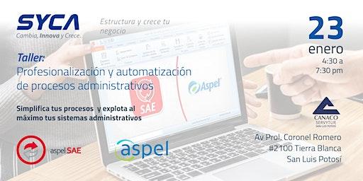 Profesionalización y automatización de procesos administrativos