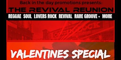THE REVIVAL REUNION CAMDEN ❤️VALENTINES tickets