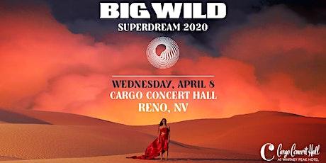 Big Wild - Superdream Tour at Cargo Concert Hall tickets