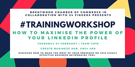 Training Workshop: How to Maximise The Power of Your LinkedIn Profile tickets