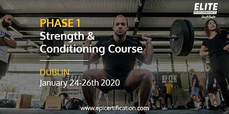 EPI Phase 1 Strength & Conditioning Course | Dublin tickets