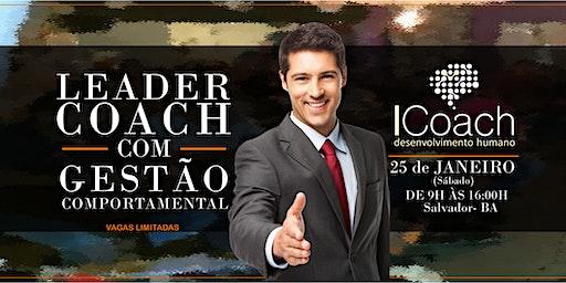 TREINAMENTO INTENSIVO DE LEADER COACH COM GESTÃO COMPORTAMENTAL - SALVADOR