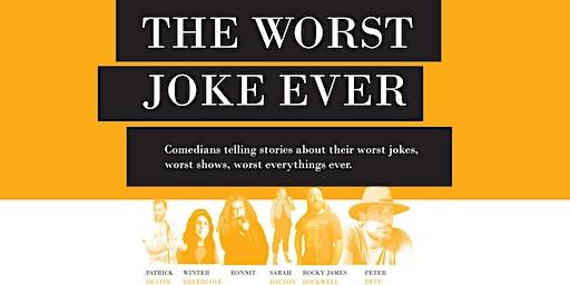 The Worst Joke Ever