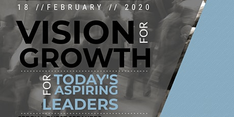 Vision for Growth 2020: for Today's Aspiring Leaders tickets
