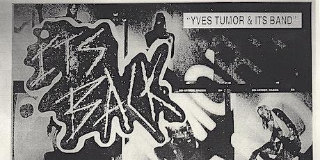 YVES TUMOR & ITS BAND  at 1015 Folsom tickets