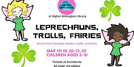 Fairies, Leprechauns and Trolls: Wirral Unplugged Wk 10 tickets