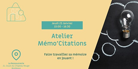 Atelier Mémo'Citations billets