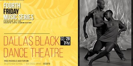 DeSoto Arts Commission presents - The Dallas Black Dance Theatre tickets