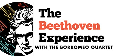 The Beethoven Experience with the Borromeo Quartet: Concert V tickets