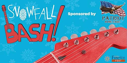 SnowFall Bash   Fire + Ice Fest  Musical Celebration