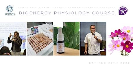 Bioenergy Physiology Course with Saint Germain Flower Essences tickets