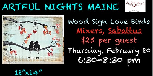 Wood Sign Love Birds at Mixers, Sabattus