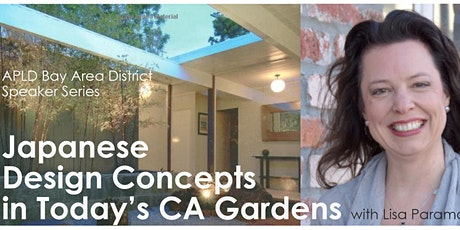 Japanese Design Concepts in Today's California Gardens  tickets