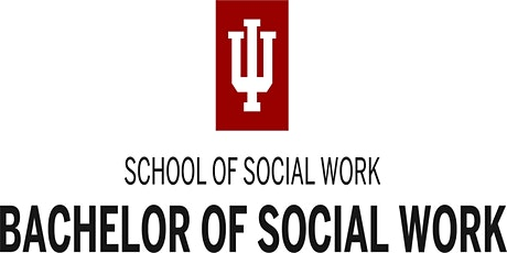 IUN School of Social Work: BSW Virtual Information Session tickets