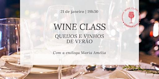 Wine Class - Queijos & Vinhos de verão