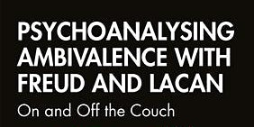 Psychoanalysing Ambivalence Book Launch with Carol Owens & Stephanie Swales