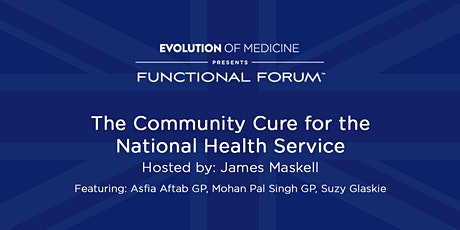 Functional Forum: The Community Cure for the National Health Service tickets