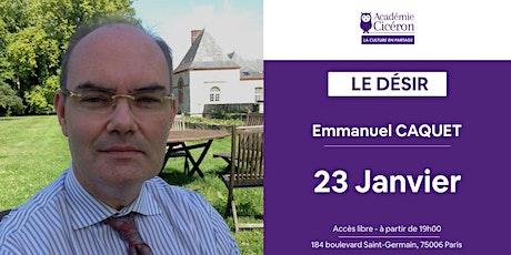 Le Désir (Thème Prépa HEC 2020) - Emmanuel Caquet tickets