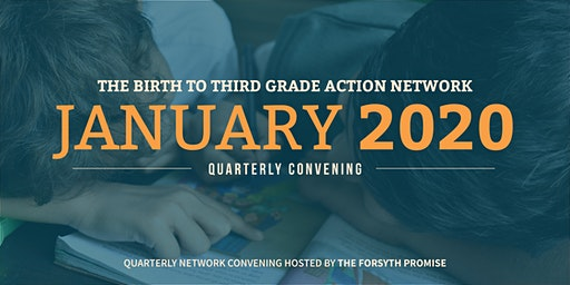 Quarterly Convening: Birth to Third Grade Action Network