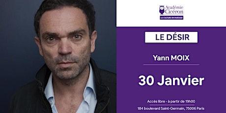 Le Désir (Thème Prépa HEC 2020) - Yann Moix billets