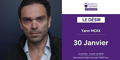 Le Désir (Thème Prépa HEC 2020) - Yann Moix