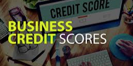 Understanding Credit Scores for your Business. tickets