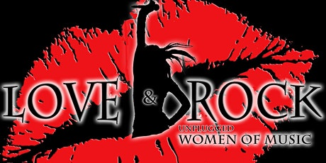 Love & Rock Unplugged: Women of Music tickets