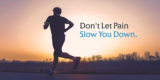 DON'T LET JOINT PAIN SLOW YOU DOWN...An Orthopaedic Health Talk