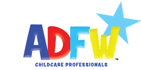 ADFW Childcare:  Childcare Business Workshop tickets
