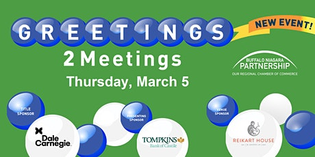 Greetings to Meetings  tickets