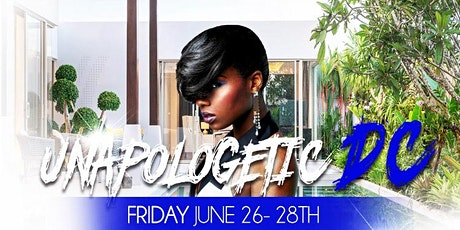 Unapologetic Weekend DC | OPEN BAR | ALL INCLUSIVE ROUNDTRIP + HOTEL tickets