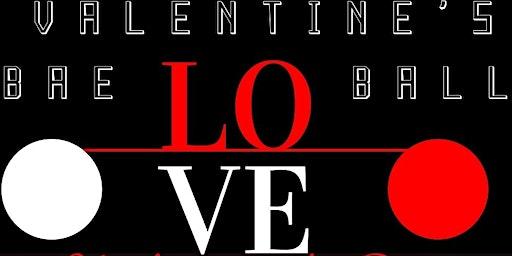 Valentine's Bae Love Ball