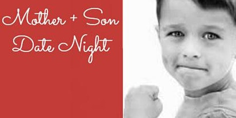 Mother + Son Date Night tickets
