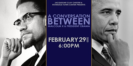 A Conversation Between Malcolm X and President Obama tickets
