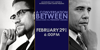 A Conversation Between Malcolm X and President Obama