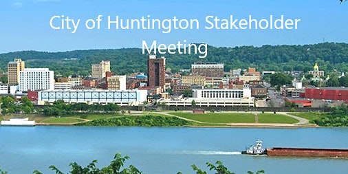 City of Huntington Education Stakeholder Meeting