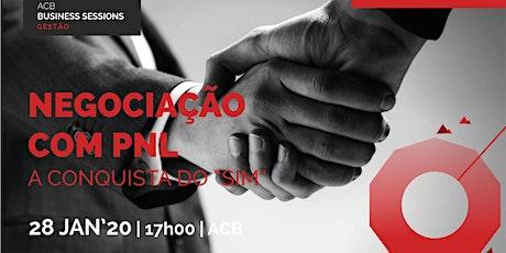 """Workshop Negociações com PNL - A conquista do """"SIM"""" bilhetes"""