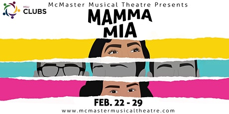 "McMaster Musical Theatre Presents: ""Mamma Mia!"" tickets"