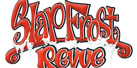 Slap Frost Hip Hop Variety Show w/DJ True Justice, Vocab Slick, Michael Marshall, Equipto, Z-man + Philo, Foul Mouth Jerk - [hip hop] tickets