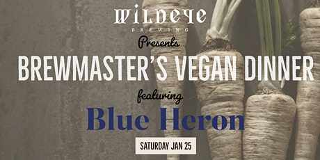 Brewmaster 's Dinner with Blue Heron hosted at Wildeye Brewing tickets