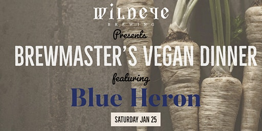Brewmaster 's Dinner with Blue Heron hosted at Wildeye Brewing