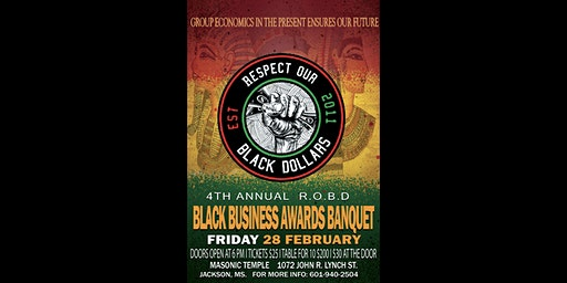 4th Annual Respect Our Black Dollars #ROBD Black Business Awards Banquet