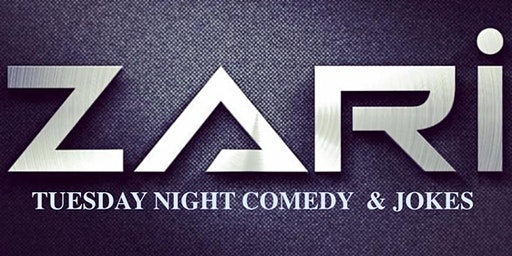 ZARI CAFE TUESDAY NIGHT COMEDY SHOW ( Funny Professional Comedians)